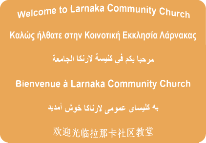 Welcome to Larnaka Community Church